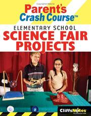 Cover of: CliffsNotes parent's crash course elementary school science fair projects