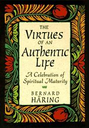 Cover of: The Virtues of an Authentic Life
