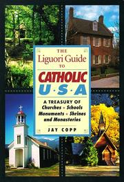 Cover of: The Liguori guide to Catholic U.S.A