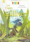 Cover of: Los Viajes De Gulliver / Gulliver's Travels