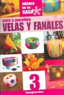 Cover of: Cera Y Parafina / Wax and Paraffin