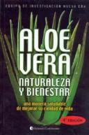 Cover of: Aloe Vera, Naturaleza y Bienestar
