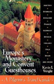 Europe's monastery and convent guesthouses by Kevin J. Wright