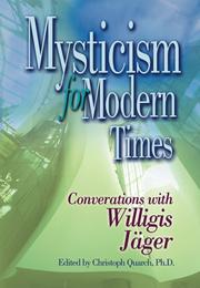 Cover of: Mysticism for modern times | Willigis JaМ€ger