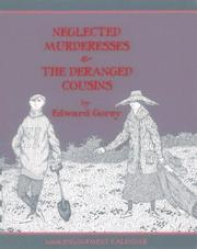 Cover of: Neglected Murderesses & The Deranged Cousins: 2006 Calendar