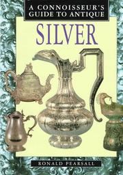 Cover of: A Connoisseur's Guide to Antique Silver (Connoisseurs Guides)