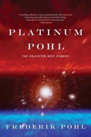 Cover of: Platinum Pohl: The Collected Best Stories