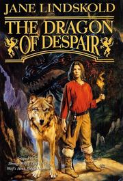 Cover of: The dragon of despair | Jane M. Lindskold