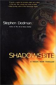 Cover of: Shadows Bite (The Art of Arrow Cutting) | Stephen Dedman