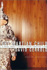 Cover of: The Martian Child: A Novel About A Single Father Adopting A Son