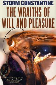 Cover of: The wraiths of will and pleasure