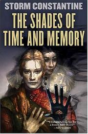 Cover of: The Shades of Time and Memory: The Second Book of the Wraeththu Histories (Wraeththu)