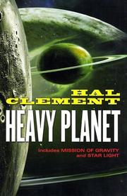 Cover of: Heavy planet: the classic Mesklin stories