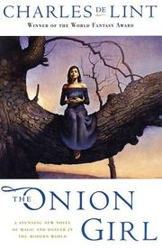 Cover of: The Onion Girl (Newford)