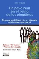 Cover of: Un Pavo Real En El Reino de Los Pinguinos by B. J. Gallagher Hateley, Warren H. Schmidt