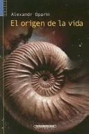 Cover of: El Origen de la Vida