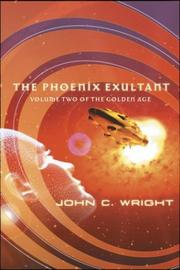 Cover of: The Phoenix exultant; or, Dispossessed in Utopia