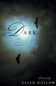Cover of: The Dark: New Ghost Stories