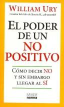 Cover of: El Poder De Un No Positivo/ the Power of a Positive No