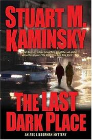 Cover of: The last dark place: an Abe Lieberman mystery