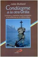 Cover of: Conduceme a LA Otra Orilla