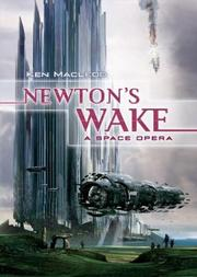 Cover of: Newton's Wake: a space opera