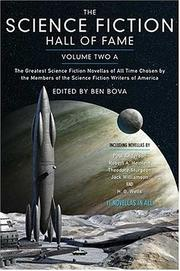 Cover of: The Science Fiction Hall of Fame, Volume Two A: The Greatest Science Fiction Novellas of All Time Chosen by the Members of The Science Fiction Writers of America (SF Hall of Fame)