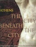 Cover of: THE CITY BENEATH THE CITY