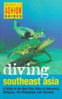 Cover of: Diving Southeast Asia | Fiona Nichols