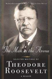 Cover of: The man in the arena | Theodore Roosevelt