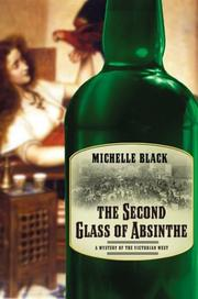 Cover of: The second glass of absinthe | Michelle Black