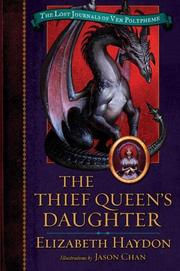 Cover of: The Thief Queen's Daughter (The Lost Journals of Ven Polypheme)