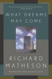 Cover of: What dreams may come: a novel