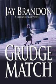 Cover of: Grudge match: a Chris Sinclair thriller