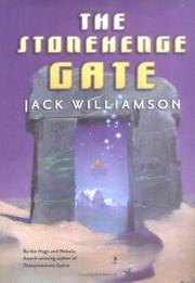 Cover of: The Stonehenge gate | Jack Williamson