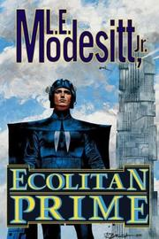 Cover of: Ecolitan prime | L. E. Modesitt Jr.