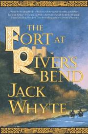 Cover of: The Fort at River's Bend (The Camulod Chronicles, Book 5)