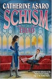 Cover of: Schism: Part One of Triad (Saga of the Skolian Empire)