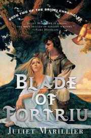Cover of: Blade of Fortriu (The Bridei Chronicles, Book 2)