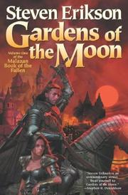 Cover of: Gardens of the moon: a tale of the Malazan book of the fallen