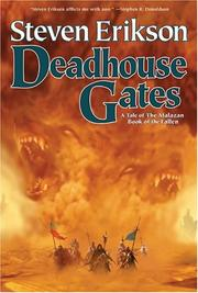 Cover of: Deadhouse gates: a tale of the Malazan book of the fallen