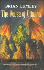 The House of Cthulhu by Brian Lumley