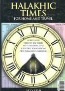 Halachic times for home and travel by Leo Levi