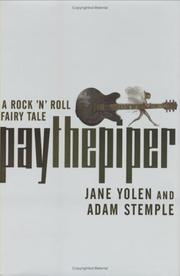 Cover of: Pay the piper: A Rock 'n' Roll Fairy Tale