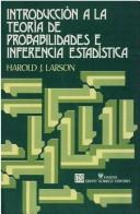 Cover of: Introduccion A La Teoria De Probabilidades E Inferencia Estadistica by Harold J. Larson