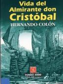 Cover of: Vida Del Almirante Don Cristobal