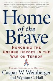Cover of: Home of the brave: honoring the unsung heroes in the war on terror