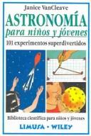 Cover of: Astronomia Para Ninos Y Jovenes/astronomy For Kids And Young Adults