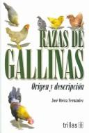 Cover of: Razas de gallinas by Jose Oteiza Fernandez
