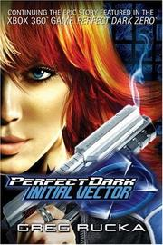Perfect Dark by Greg Rucka